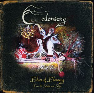 Echoes of Edensong: From the Studio & Stage