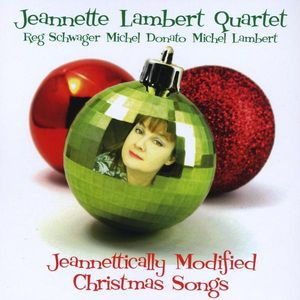 Jeannettically Modified Christmas Songs