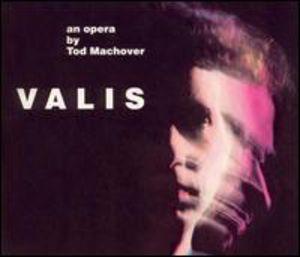Valis - Opera in 2 Parts