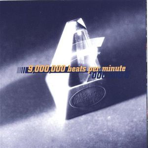 9000000 Beats Per Minute