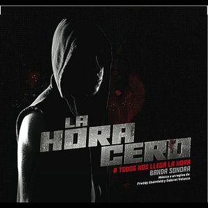 La Hora Cero (The Zero Hour) (Original Soundtrack)