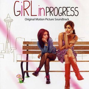 Girl in Progress (Original Soundtrack)