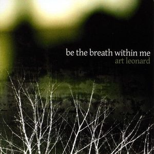 Be the Breath Within Me