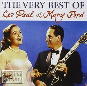 Very Best Of Les Paul & Mary Ford
