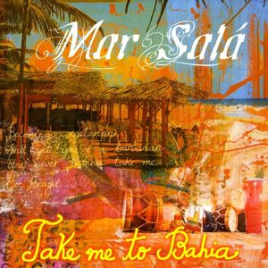 Take Me to Bahia