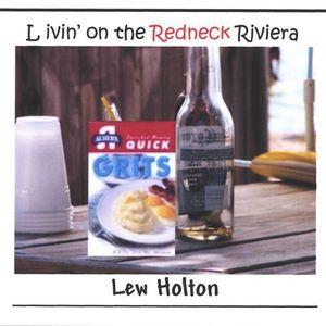 Livin on the Redneck Riviera