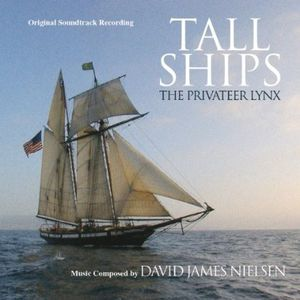 Tall Ships U the Privateer Lynx (Original Soundtrack)