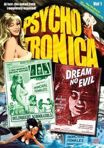 Psychotronica Vol. 1: Delinquent Schoolgirls /  Dream No Evil