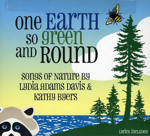 One Earth So Green and Round - Songs of Nature