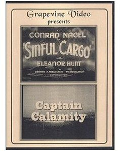 Sinful Cargo (1936) /  Captain Calamity (1936)