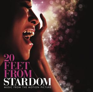 20 Feet from Stardom (Original Soundtrack)