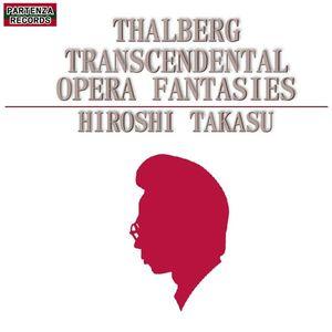 Thalberg Transcendental Opera Fantasies