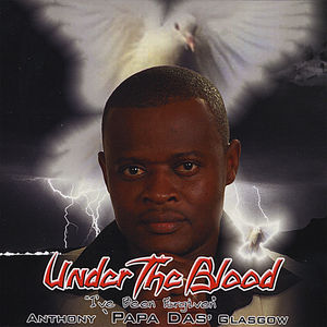 Under the Blood ''I've Been Forgiven''