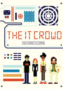 The IT Crowd: The Internet is Coming