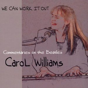 We Can Work It Out: Commentaries on the Beatles