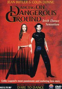 Dancing on Dangerous Ground