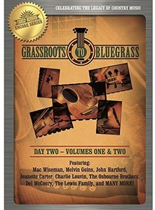 Country's Family Reunion: Grass Roots to Bluegrass: Day Two: Volume OneAnd Two