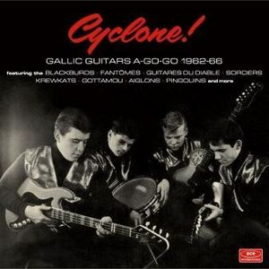 Cyclone: Gallic Guitars A-Go-Go 1962-66 /  Various [Import]