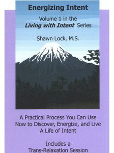 Energizing Intent: In the Living with Inten 1