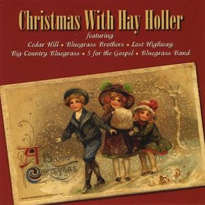 Christmas with Hay Holler /  Various