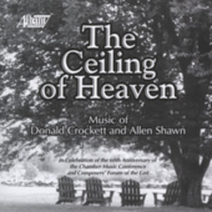 Ceiling of Heaven: Composer's Forum of East /  Various