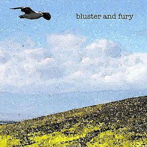 Bluster & Fury