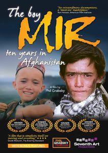 Boy Mir: Ten Years in Afghanistan