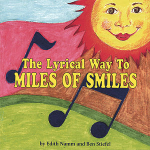 Lyrical Way to Miles of Smiles from Share (A Smile)