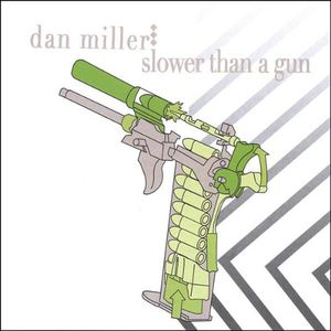 Slower Than a Gun