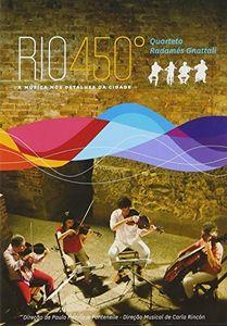 Quarteto Radamés Gnattali: Rio 450 [Import]