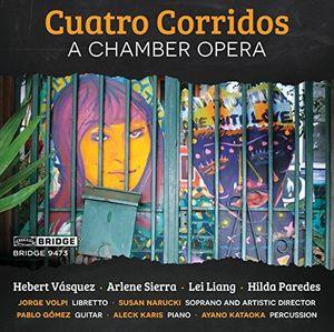 Cuatro Corridos: An opera in four scenes
