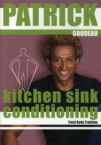 Patrick's Kitchen Sink Conditioning With Patrick