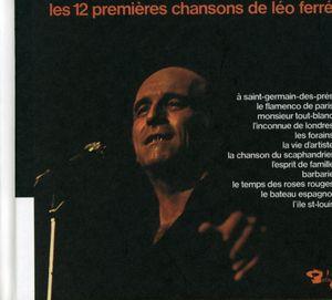 Les 12 Premieres Chansons de Leo Ferre (Vol10) [Import]