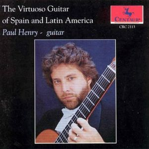 Virtuoso Guitar of Spain & Latin America