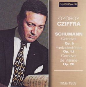 Gyorgy Cziffra Plays Schumann