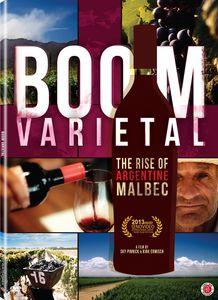 Boom Varietal: The Rise of Argentine Malbec