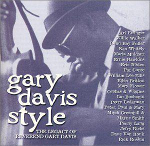 Gary Davis Style: The Legacy Of Reverend Gary Davis