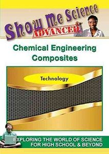 Show Me Science Advanced Technology /  Chemical Engineering