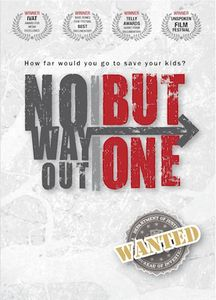 No Way Out but One