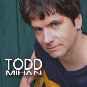 Todd Mihan
