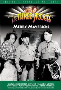 The Three Stooges: Merry Mavericks