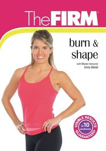 The FIRM: Burn And Shape