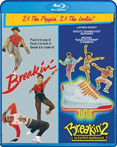 Breakin' /  Breakin' 2: Electric Boogaloo