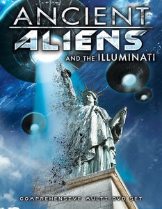Ancient Aliens & the Illuminati