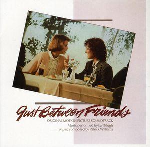 Just Between Friends (Original Soundtrack)