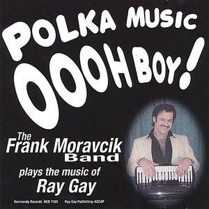 Polka Music Oooh Boy!