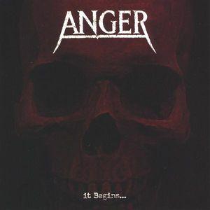 Anger It Begins