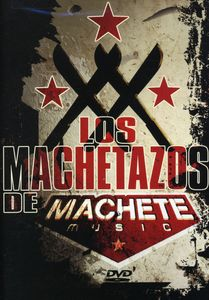 Los Machetazos de Machete Music