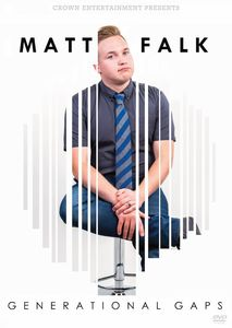 Generational Gaps Matt Falk