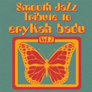 Smooth Jazz tribute to Erykah Badu